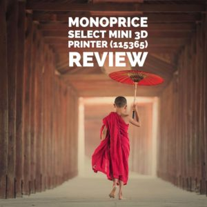 Monoprice Select Mini 3D Printer 115365 Review